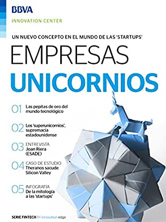 Ebook: Unicornios (Fintech Series by Innovation Edge) eBook: BBVA Innovation Center, Innovation Center, BBVA: Amazon.es: Tienda Kindle