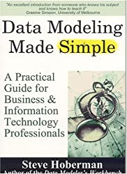 Data Modeling Made Simple: A Practical Guide for Business and Information Technology Professionals