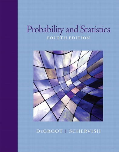 Probability and Statistics (4th Edition)