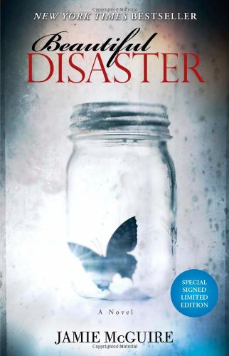 Beautiful Disaster Signed Limited Edition: A Novel
