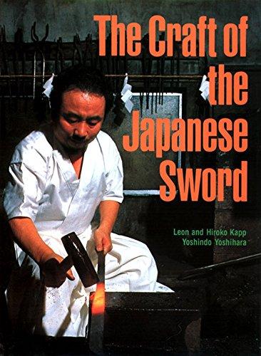 The Craft of the Japanese Sword by Kodansha International