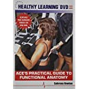 ACE's Practical Guide to Functional Anatomy
