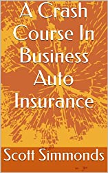 A Crash Course In Business Auto Insurance