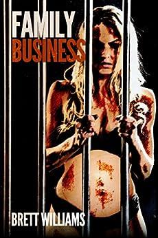 Family Business by [Williams, Brett]