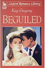 Beguiled (Linford Romance Library) by Kay Gregory (2003-04-01) Paperback