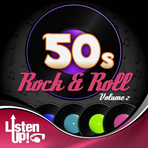 Listen Up: 50s Rock & Roll Vol.2]()