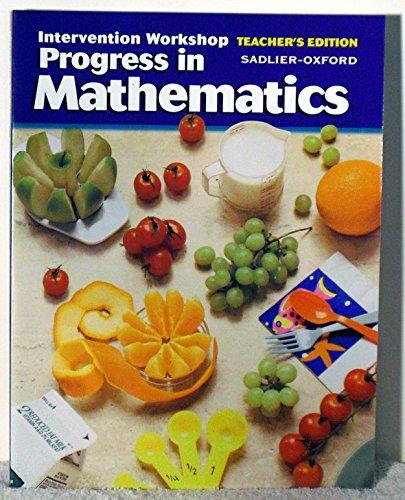 Intervention Workshop Progress in Mathematics Teacher's Edition Sadlier-Oxford Grade 5 (Progress In Mathematics Grade 5 Teachers Edition)