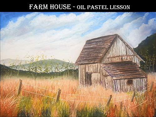 (Farm House - Oil Pastel Painting Lesson)