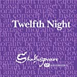 SPAudiobooks Twelfth Night (Unabridged, Dramatised) | William Shakespeare