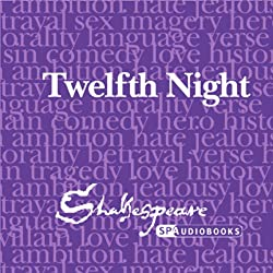 SPAudiobooks Twelfth Night (Unabridged, Dramatised)