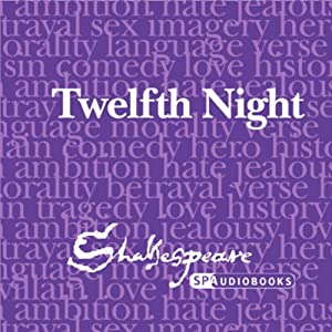 SPAudiobooks Twelfth Night (Unabridged, Dramatised) Audiobook