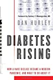 Diabetes Rising, Dan Hurley, 1607144581