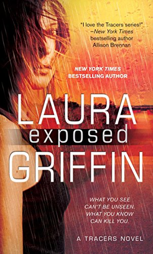 Exposed (Tracers Series Book 7) by [Griffin, Laura]
