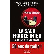 La saga France Inter: Amour, grèves et beautés (DOCUMENTS ET TE)