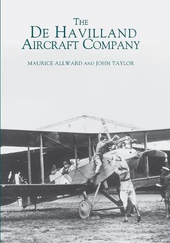 The De Havilland Aircraft Company (Images of Aviation)