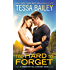 Too Hard to Forget (Romancing the Clarksons Book 3)