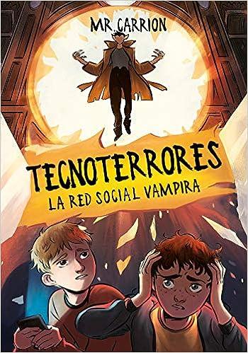La red social vampira Tecnoterrores 2 Escritura desatada: Amazon.es: Mr. Carrion: Libros