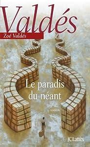 """Afficher """"Le paradis du néant"""""""
