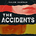 The Accidents | Caleb Hannan