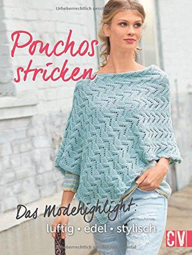 Author Ponchos Stricken Das Modehighlight Luftig Edel