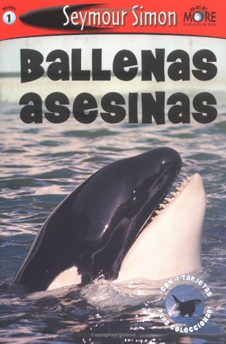 Ballenas Asesinas: Killer Whales: Spanish Edition                                        SeeMore Readers Level 1