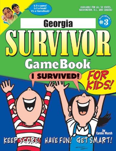 Georgia Survivor: A Classroom Challenge! (3) (Georgia Experience) ePub fb2 ebook