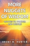 More Nuggets of Wisdom, Brent Hunter, 1495345033