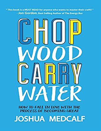 Chop wood carry water how to fall in love with the process of digital list price 1199 fandeluxe Images