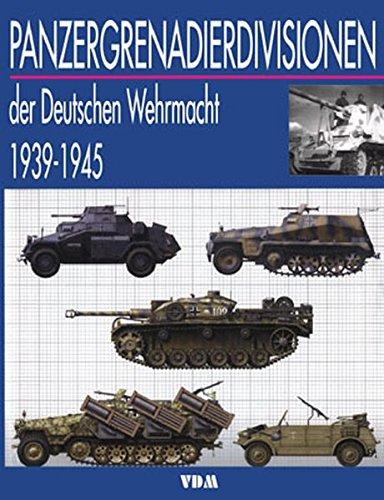 Panzergrenadierdivision der Deutschen Wehrmacht 1939-1945