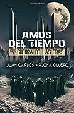 Guerra de las Eras: Volume 1 (Amos del Tiempo)