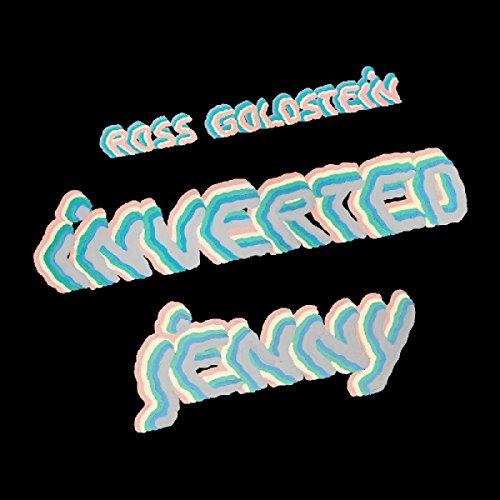 ROSS GOLDSTEIN - Inverted Jenny