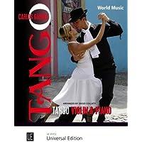 Tango: Mitreißende Klassiker aus Argentinien. für Violine und