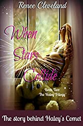 When Stars Collide (The Haley Trilogy Book 2)
