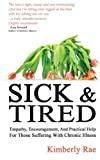 download ebook sick and tired: empathy, encouragement, and practical help for those suffering from chronic health problems pdf epub