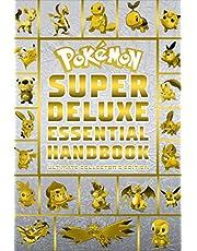 Pokemon Super Deluxe Essential Handbook Ultimate Collector's Edition: 2020, Book 1