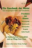 Ein Geschenk der Natur: Produkte der Bienen