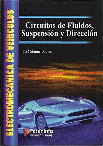 Descargar Libro Circuitos De Fluidos, Suspension Y Direccion Jose Manuel Alonso
