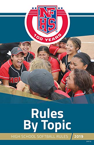 2019 NFHS Softball Rules By Topic