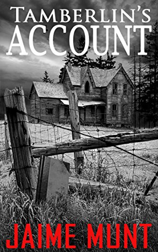 Book: Tamberlin's Account by Jaime Munt