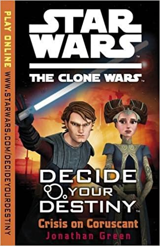 Star Wars The Clone Wars Decide Your Destiny Tm Crisis On