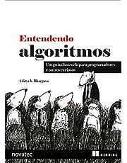 Entendendo Algoritmos: Um Guia Ilustrado Para Programadores e Outros Curiosos