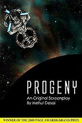 PROGENY: An Original Screenplay