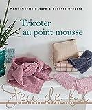 Tricoter au point mousse