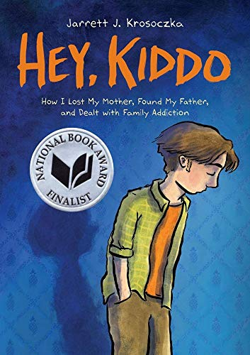 Hey, Kiddo (National Book Award Finalist) (100 Best Cartoon Characters)