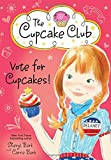 Vote for Cupcakes! (The Cupcake Club)