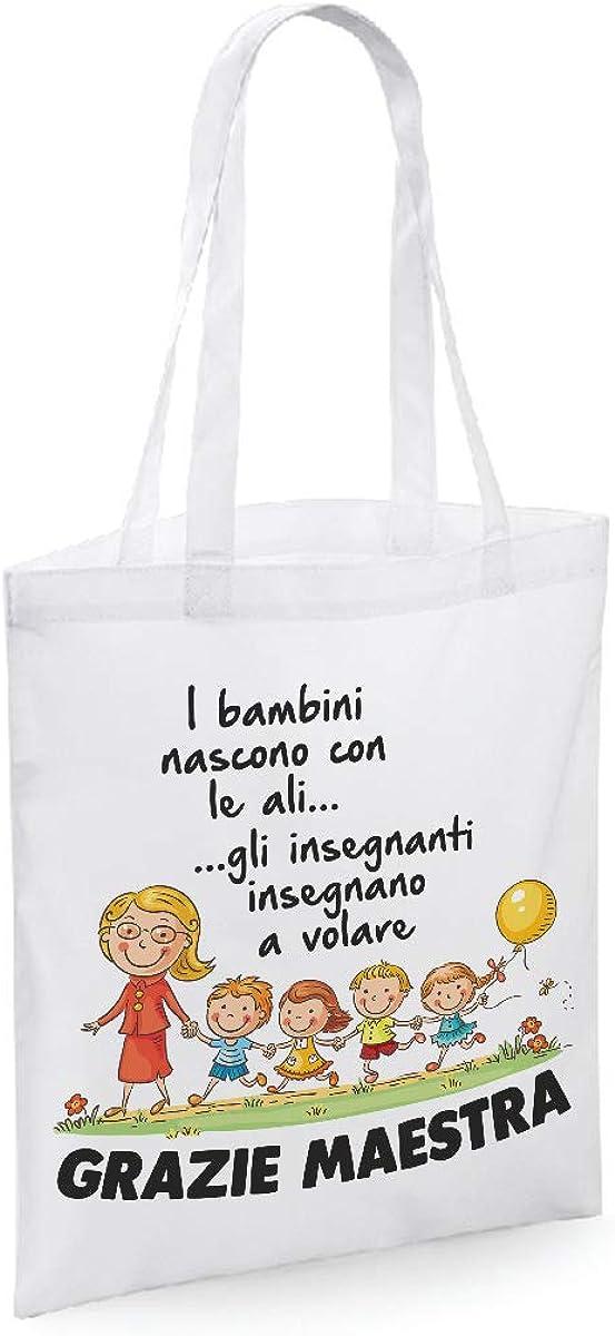 Gli Insegnanti insegnano a Volare Shopping Bag Idea Regalo Grazie Maestra i Bambini Nascono con Le Ali