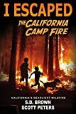I Escaped The California Camp Fire: Survival Stories For Kids