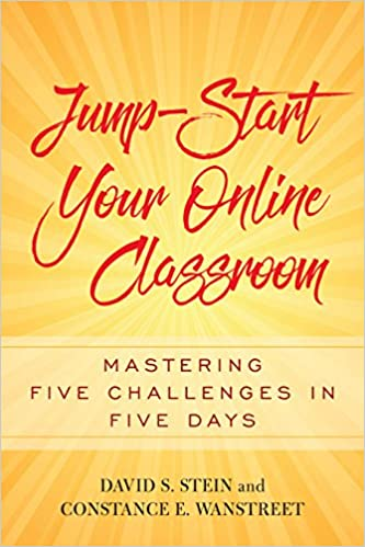 Jump-Start Your Online Classroom: Mastering Five Challenges in Five