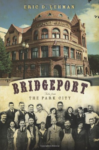 Bridgeport: Tales from the Park City