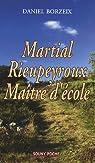 Martial Rieupeyroux : Maître d'école par Borzeix